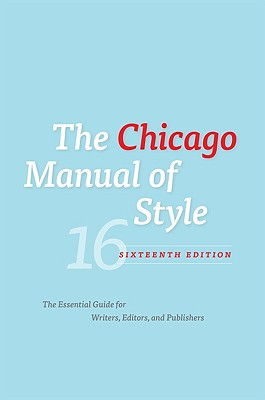 The Chicago Manual of Style By University of Chicago Press (COR)