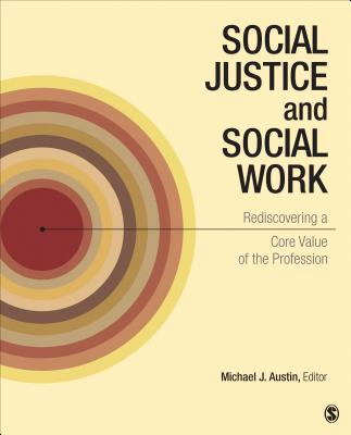 Social Justice and Social Work By Austin, Michael J. (EDT)